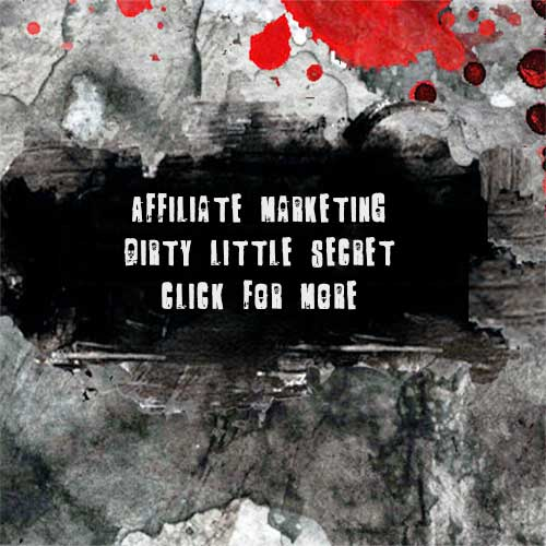 dirty affiliate marketing secret, what im gurus are hiding